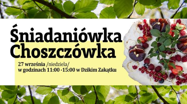 Zapraszamy na Śniadaniówkę – Choszczówkę 27 września!