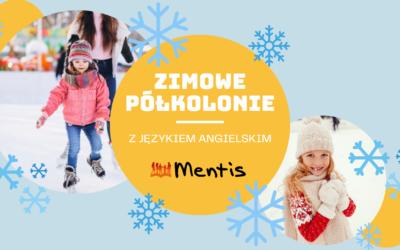 Zimowe Półkolonie w języku angielskim zapraszamy do szkoły Mentis!