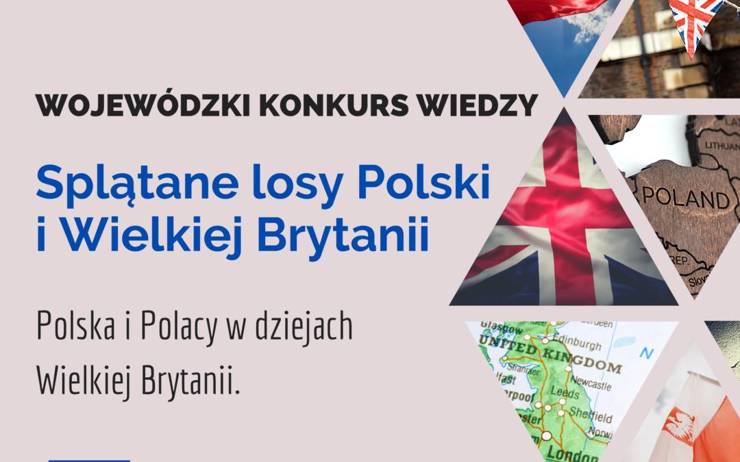 """""""Splątane losy Polski i Wielkiej Brytanii"""""""
