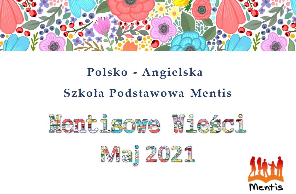 Mentisowe wieści – maj 2021
